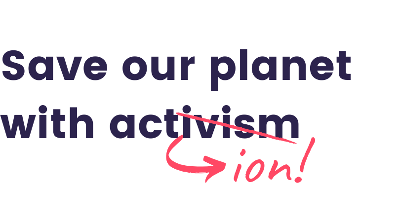 save-our-planet-with-activism
